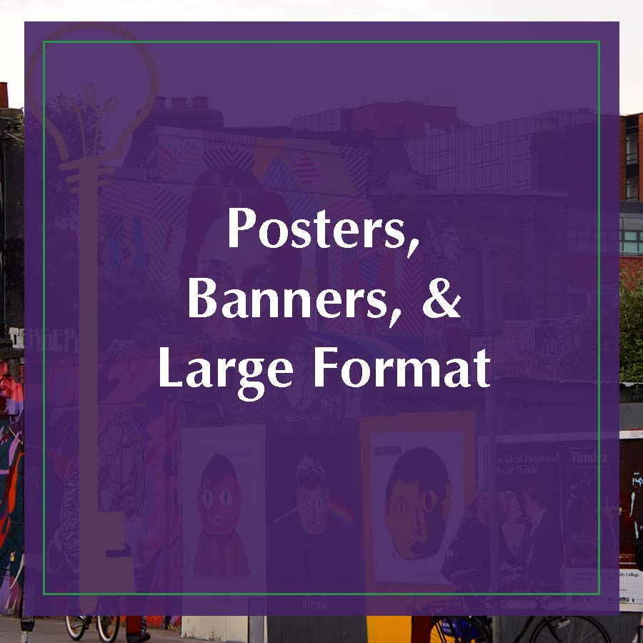 Posters, Banners and Large Format